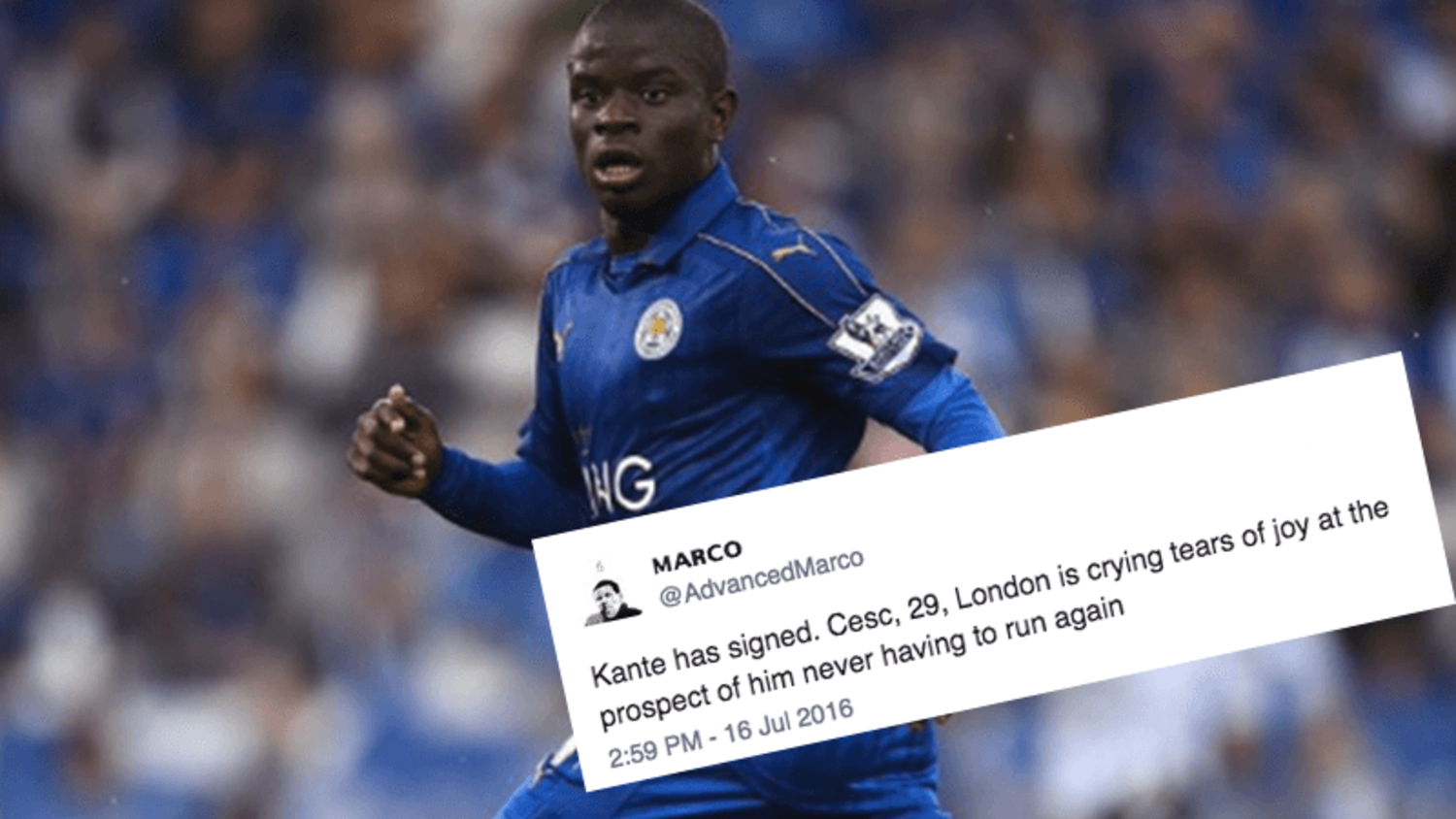 How the internet reacted to Chelsea s capture of N Golo Kante • Copa90
