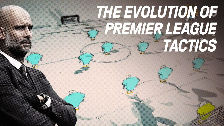 The Evolution of Premier League Tactics