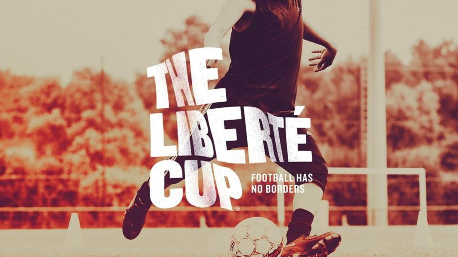 Forget the Politics, Let's Play: Welcome to the Liberté Cup
