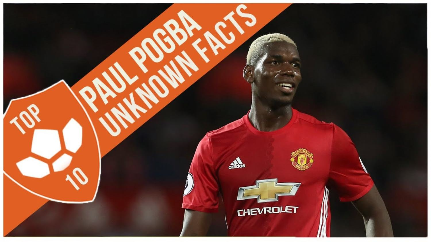 Paul Pogba: Top 10 Unknown Facts