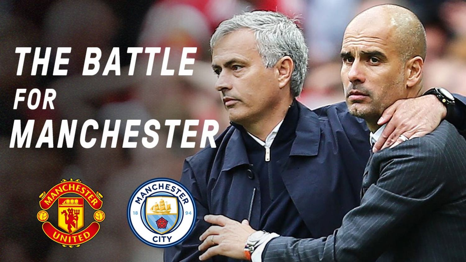 Are Pep's City Really Better Than Jose's United? | The Battle For Manchester