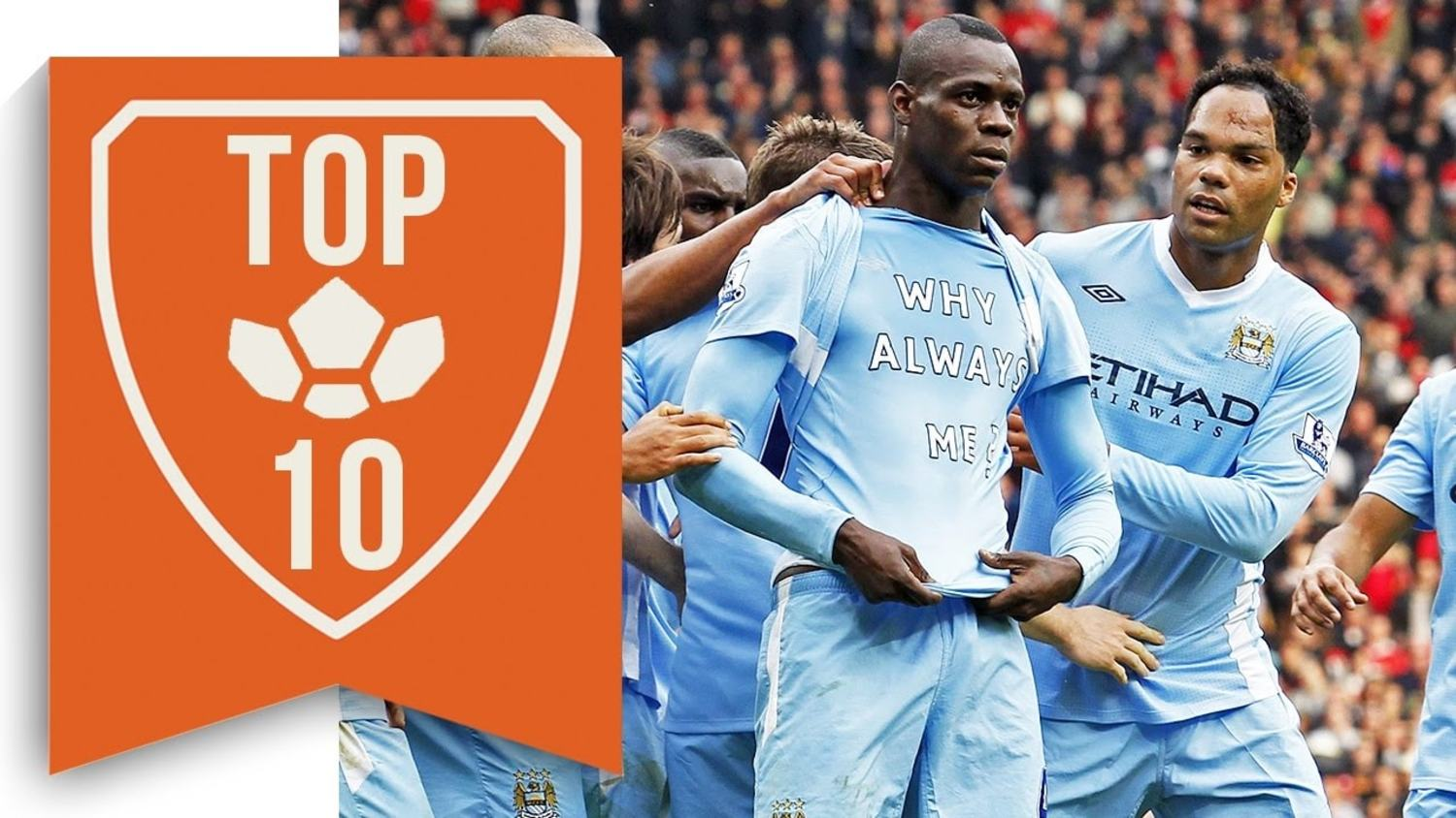 The Top 10 Most Bizarre Celebrations ft. Balotelli & more