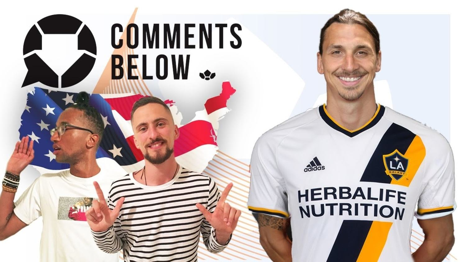 Why Zlatan Will Love MLS | Comments Below USA Special