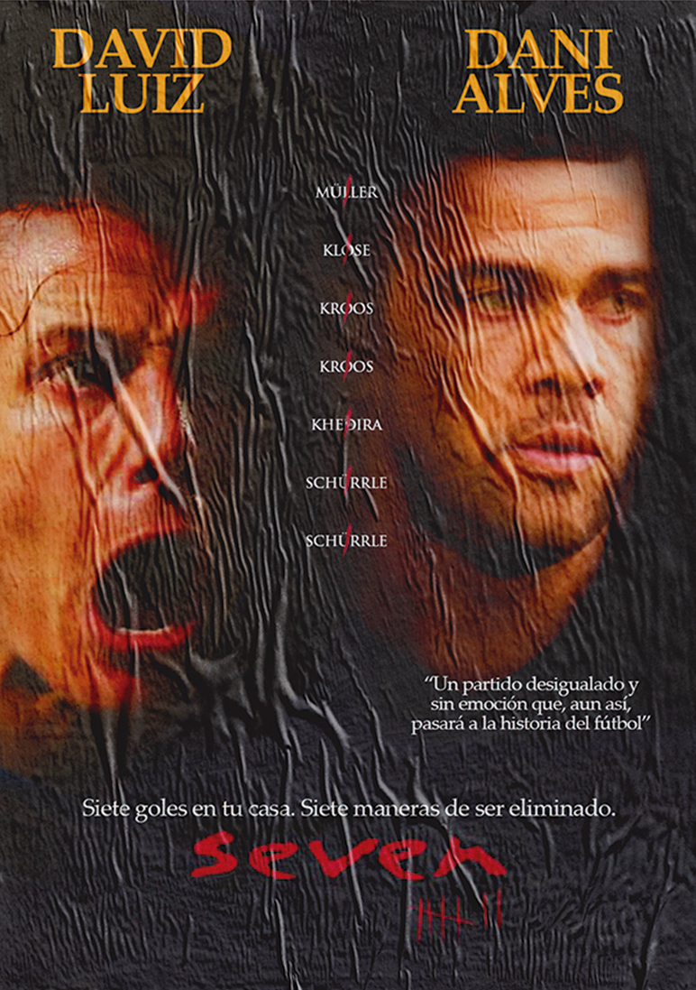 'Seven'. Starring the Brazilian and German national teams in the 2014 World Cup.