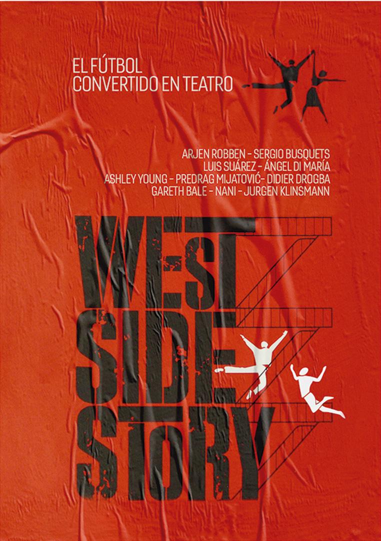 'West Side Story'. Starring Arjen Robben, Sergio Busquets, Luis Suárez, Ángel Di María, Ashley Young, Didier Drogba, Gareth Bale.