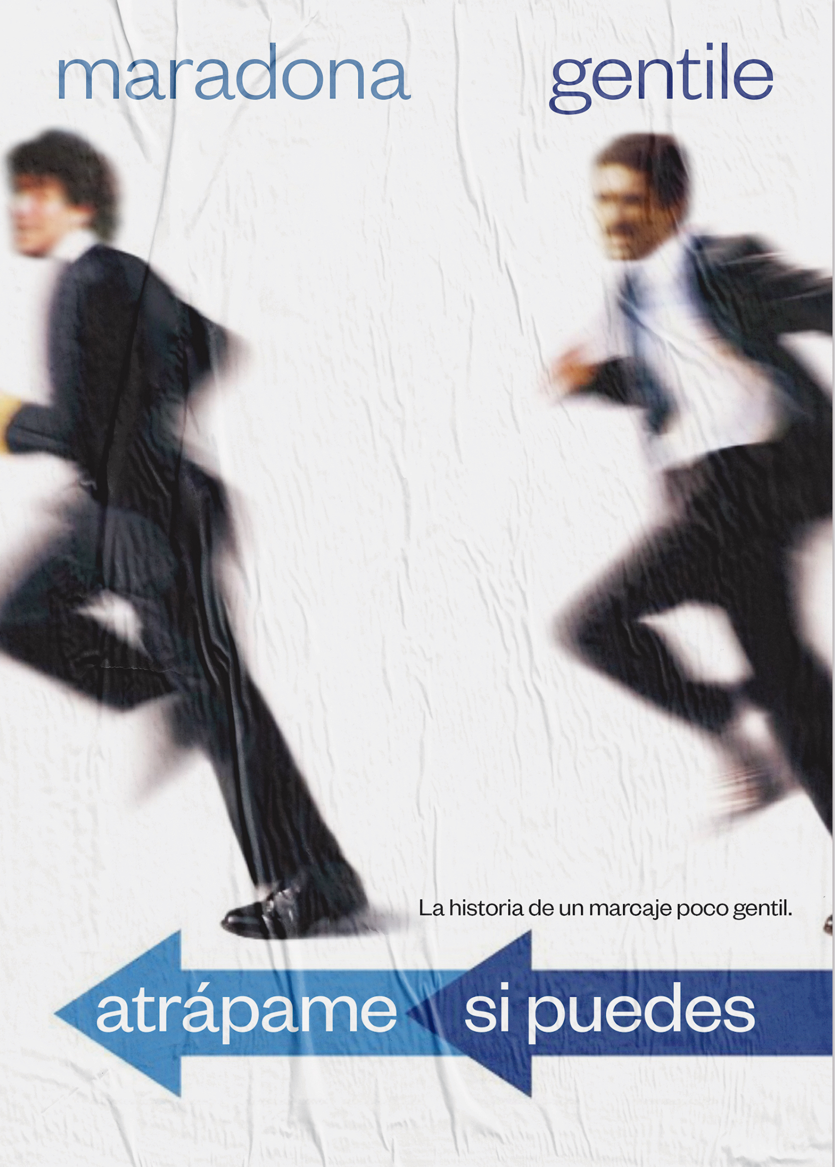 'Catch me if you can'. Starring Diego Armando Maradona and Claudio Gentile. A reference to Gentile's man-marking on Maradona in the 1982 World Cup.