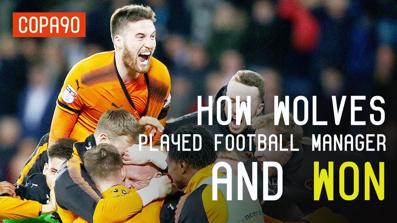 How wolves played football manager and won