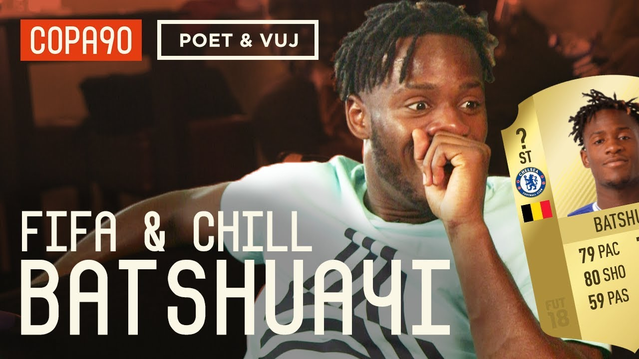 Exclusive: Batshuayi Reacts to his FIFA 18 Rating - FIFA and Chill ft. Poet and Vuj