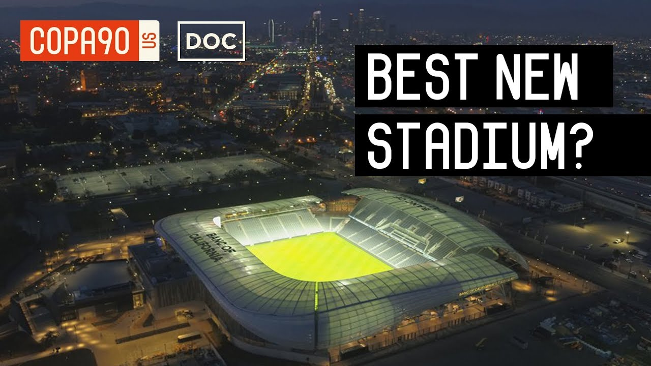 Is This The Coolest New Stadium In The World? LAFC's New Home