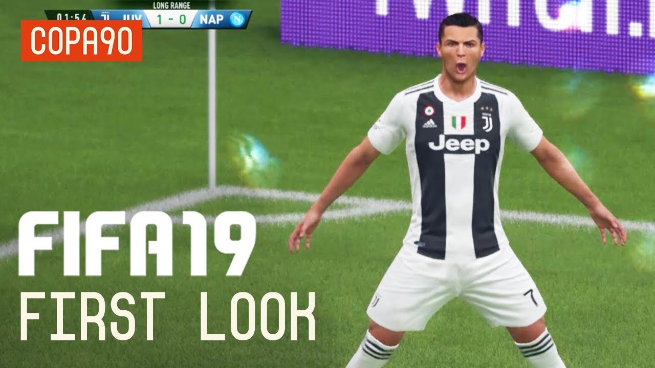 Is FIFA 19 The Best FIFA In Years? - An Exclusive First Look!