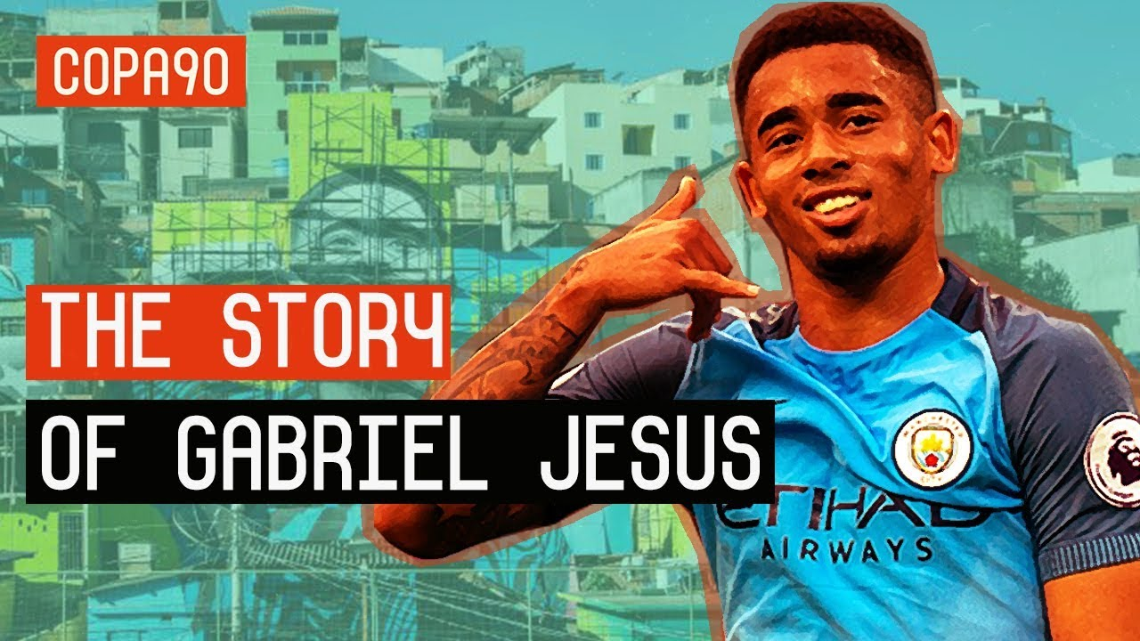 From Favela to Superstar - The Story Of Gabriel Jesus
